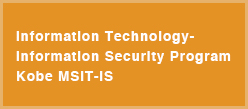 Information Technology-Information Security Program Kobe MSIT-IS